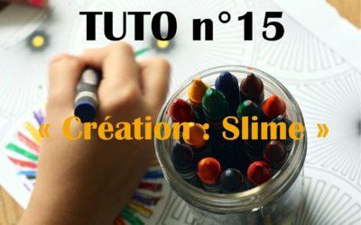 Tuto n°15: Création: Le slime