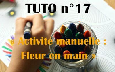 Tuto n°17: Création: Fleur en main
