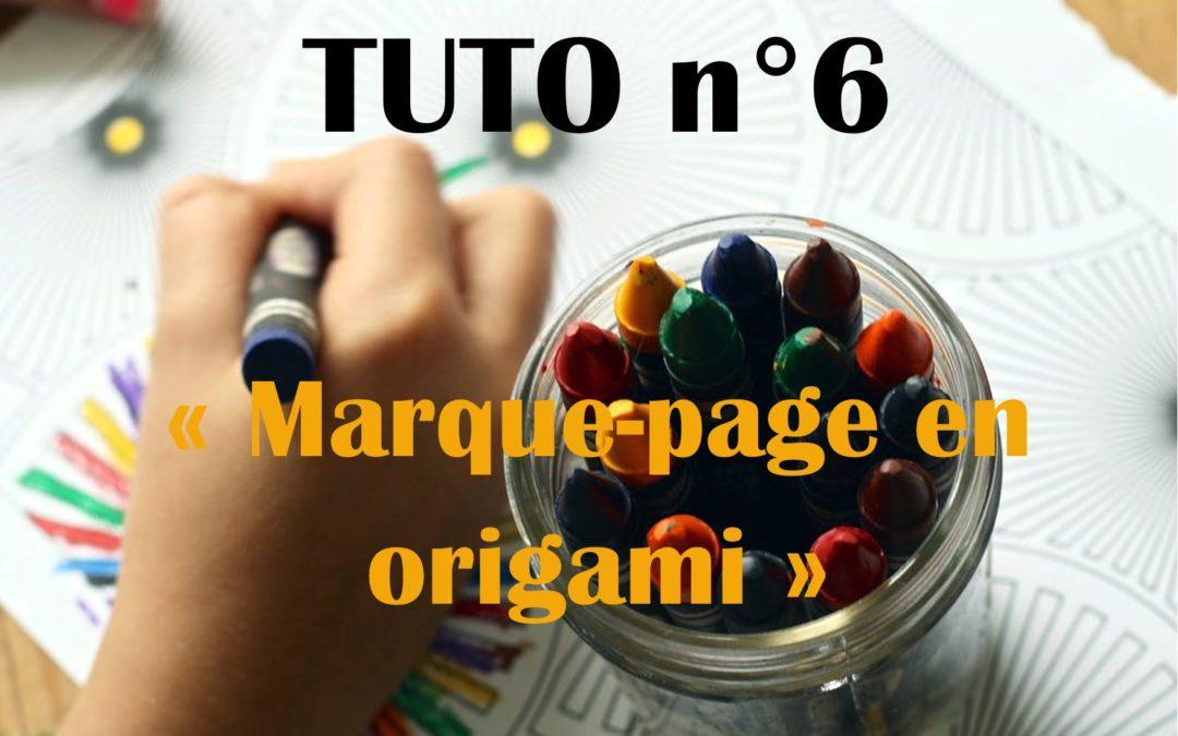 Tuto n°6: activité manuelle: Le marque page en origami !