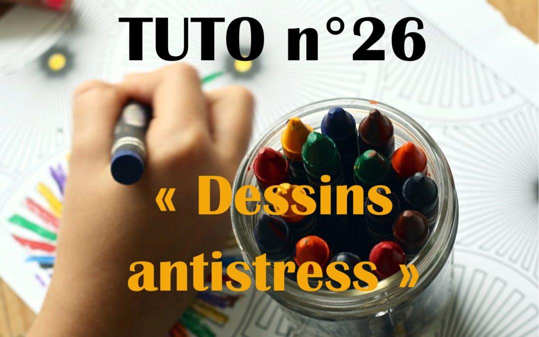 Tuto n°26: Dessin anti-stress